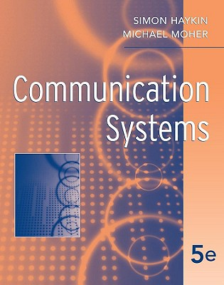 Communication Systems By Haykin, Simon S./ Moher, Michael