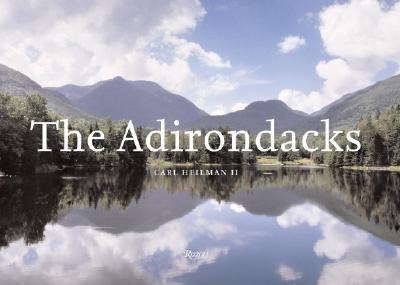 The Adirondacks By Heilman, Carl
